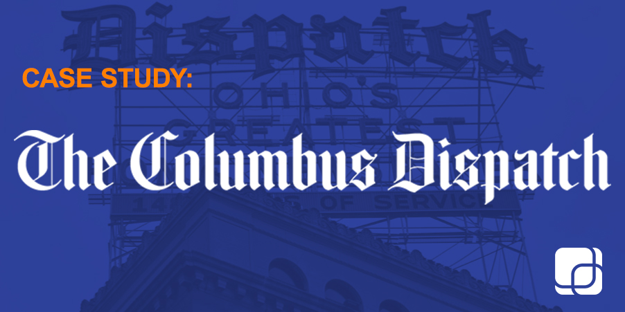 Columbus Dispatch Case Study horizontal LP hero-1