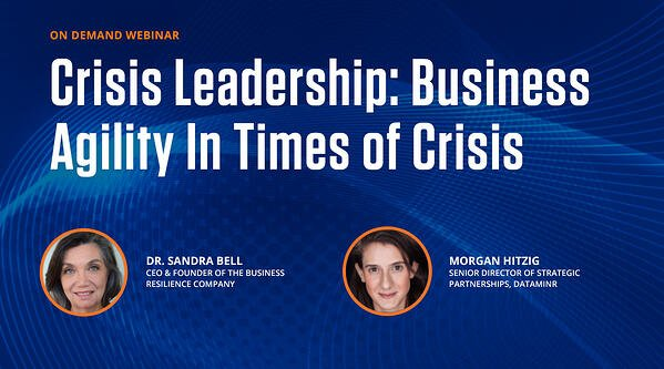 On-Demand Webinar: Crisis Leadership: Business Agility In Times of Crisis