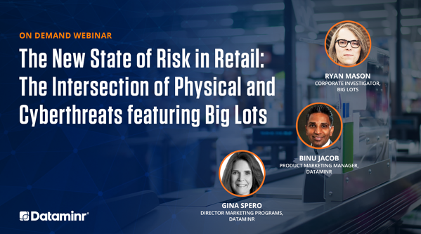 The New State of Risk in Retail: The Intersection of Physical and Cyberthreats