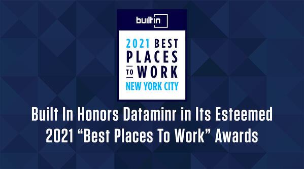 Built In Honors Dataminr in Its Esteemed 2021 Best Places To Work Awards